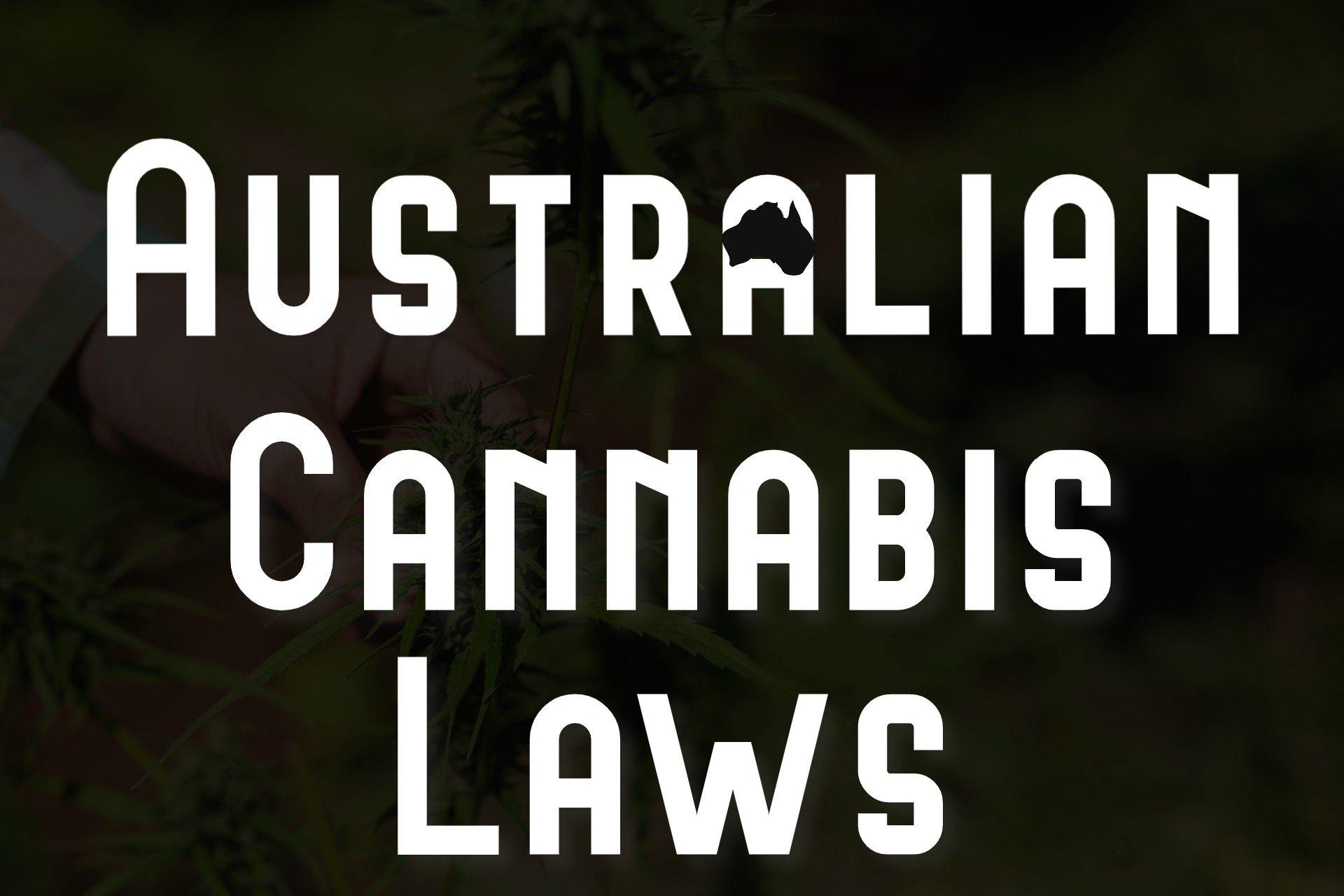 Australian Cannabis Laws